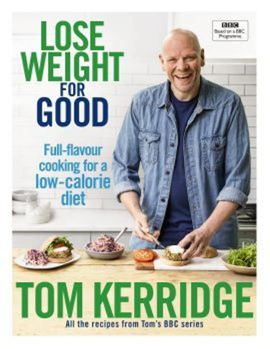 Lose Weight for Good (Hardback) Lose Weight for Good - Tom Kerridge -