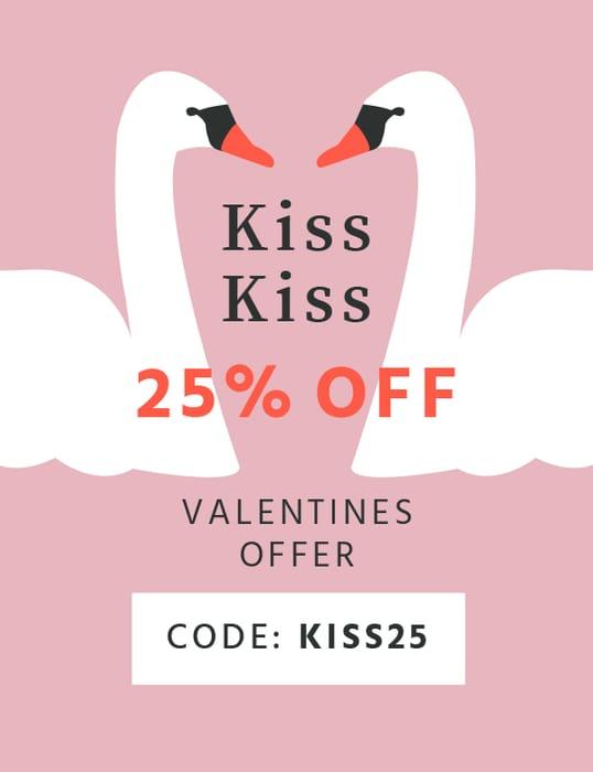 25% off Kiss Kiss
