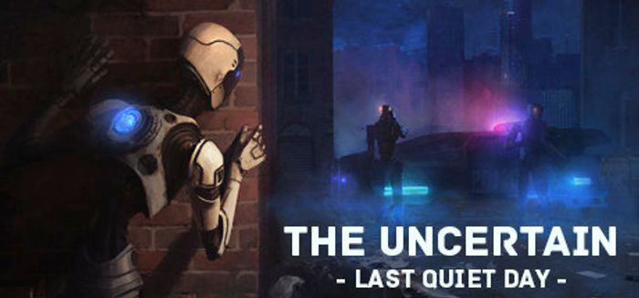 Free Game the Uncertain: Last Quiet Day