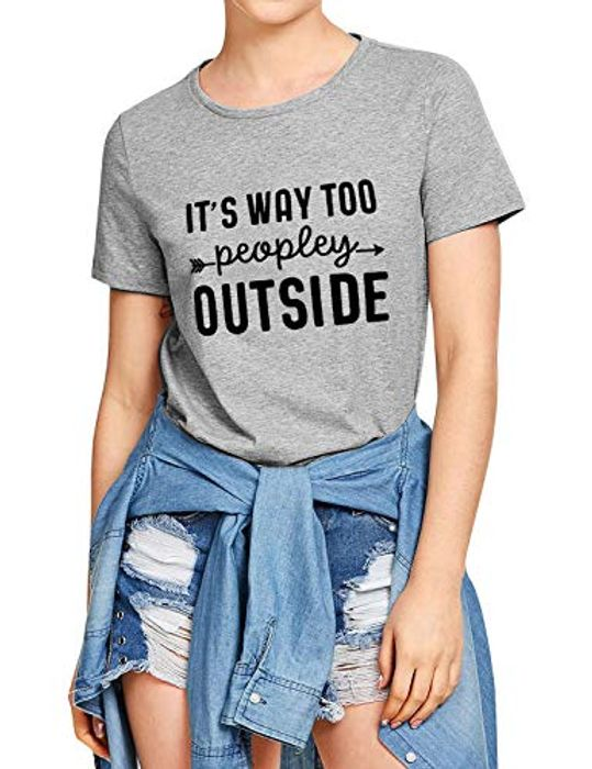 It's Way Too Peopley outside Letter Print T-Shirt