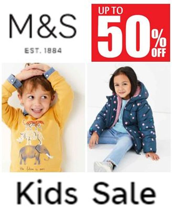 M&S KIDS' SALE - up to 50% off KIDS CLOTHES
