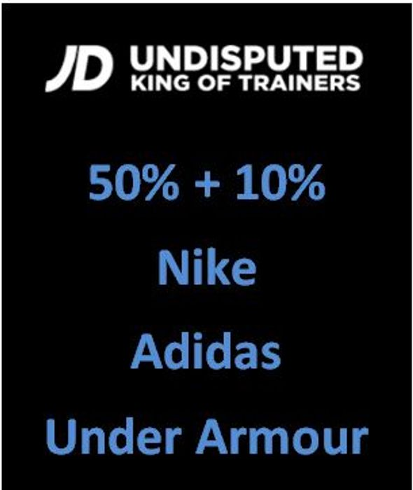 50% +10% off Nike, Adidas, under Armour and More! JD SPORTS SALE
