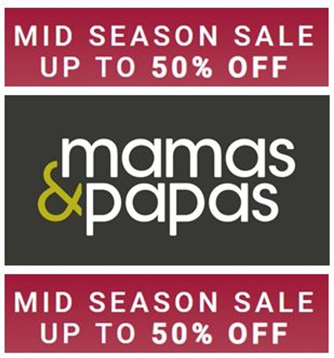 Baby Sale at Mamas & Papas - up to 50% OFF
