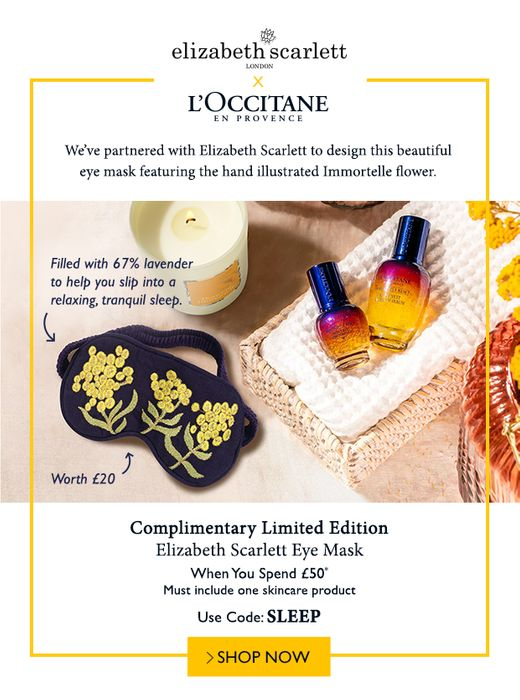 Complimentary L'OCCITANE X Elizabeth Scarlett Eye Mask When You Spend £50*