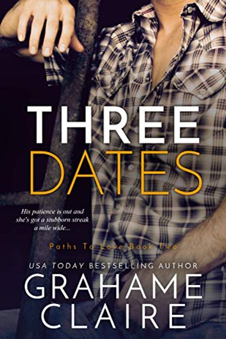 Kindle Grahame Claire Three Dates: A Friends-