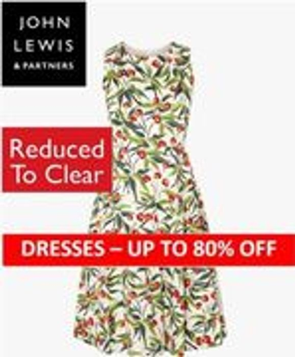 4000 DRESSES Reduced to Clear - up to 80% off at JOHN LEWIS