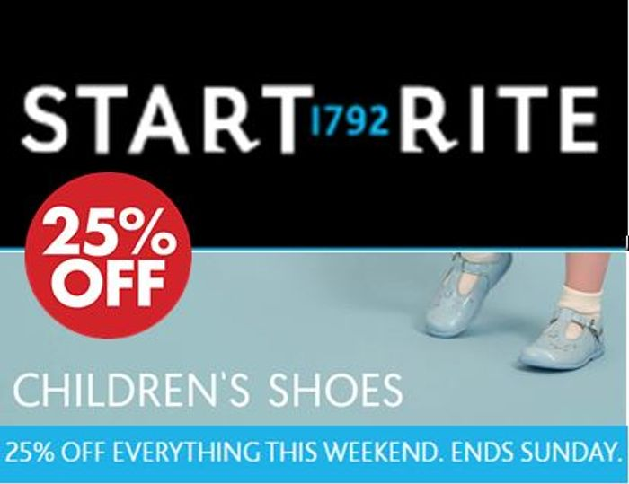 Startrite Childrens Shoes - 25% off Everything This Weekend. Ends Sunday