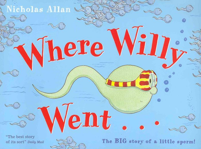 Where Willy Went Book + Free Delivery