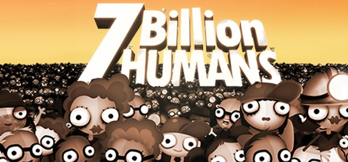 7 Billion Humans (PC Game)