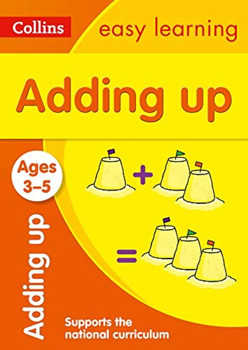 Adding up Ages 3-5: Ideal for Home Learning Paperback