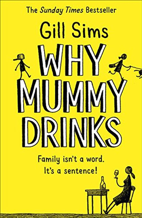 Kindle Gill Sims Why Mummy Drinks