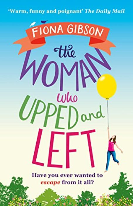 Kindle Fiona Gibson the Woman Who Upped and Left