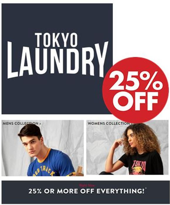 TOKYO LAUNDRY - 25% OR MORE OFF EVERYTHING RIGHT NOW