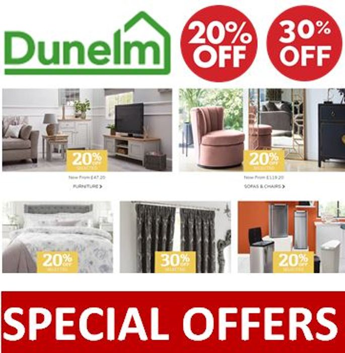 DUNELM - Special Offers - 20% to 30% OFF Furniture, Bedding, Curtains >>>