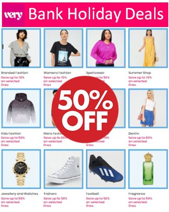 VERY Bank Holiday DEALS - up to 50% OFF
