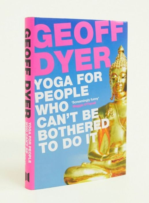 Cheap Yoga For People Who Can't Be Bothered Book, Only £5.00!