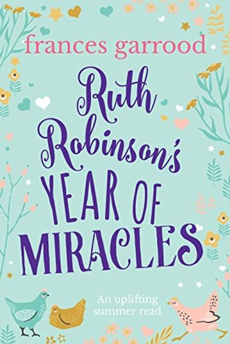 Kindle Frances Garrood Ruth Robinson's Year of Miracles: