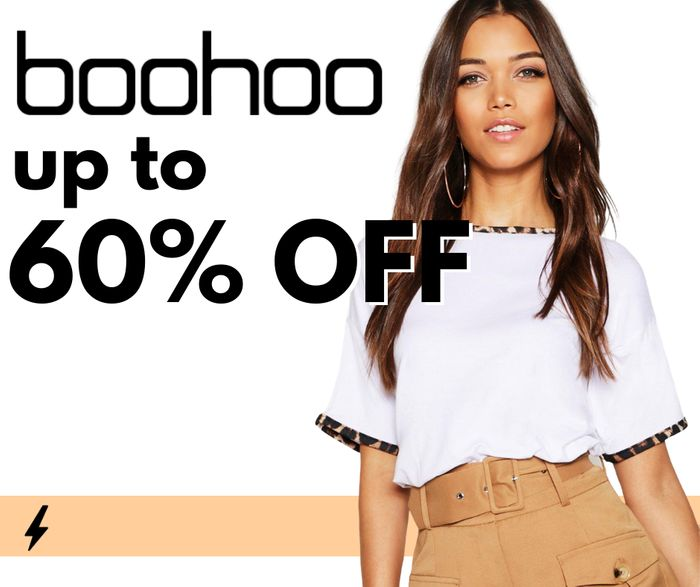 BOOHOO FLASH SALE - up to 60% off + Premier for £7.99