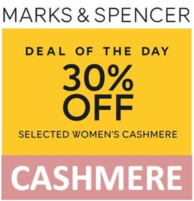 M&S Deal of the Day - 30% off Cashmere