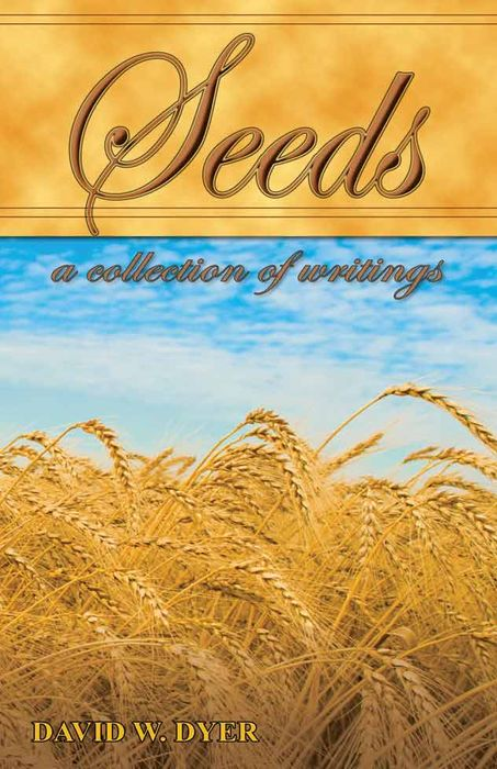 Free Book - Seeds: A Collection of Writings