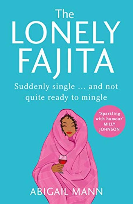 The Lonely Fajita for 99p Kindle Edition
