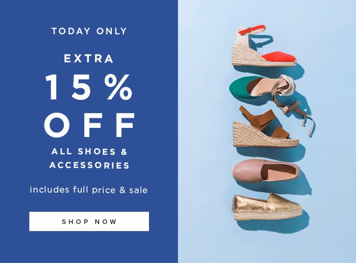 Today Only: Extra 15% off All Shoes & Accessories