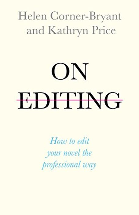 On Editing: How to Edit Your Novel