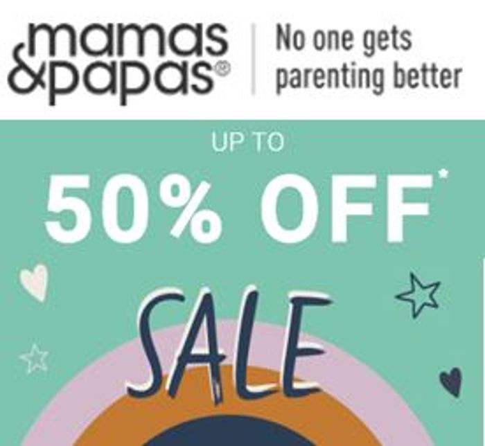 Special Offer - Mamas & Papas BABY & TODDLER SALE - up to 50% OFF