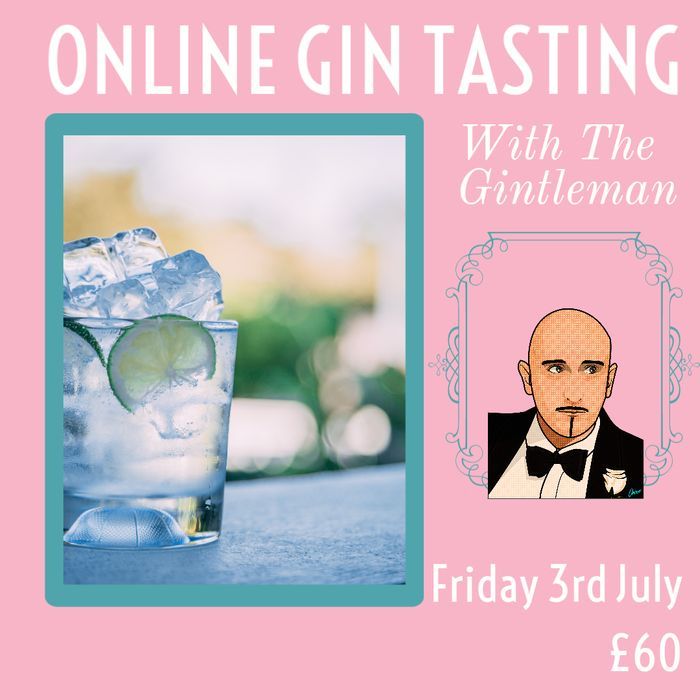 £10 off Our Online Gin Tasting 3rd July