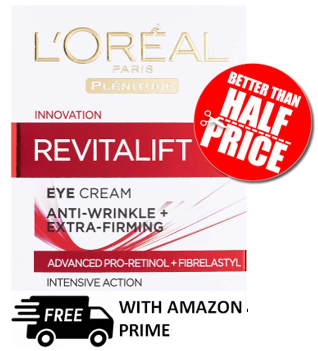 BETTER THAN HALF PRICE - L'Oreal Revitalift Eye Cream