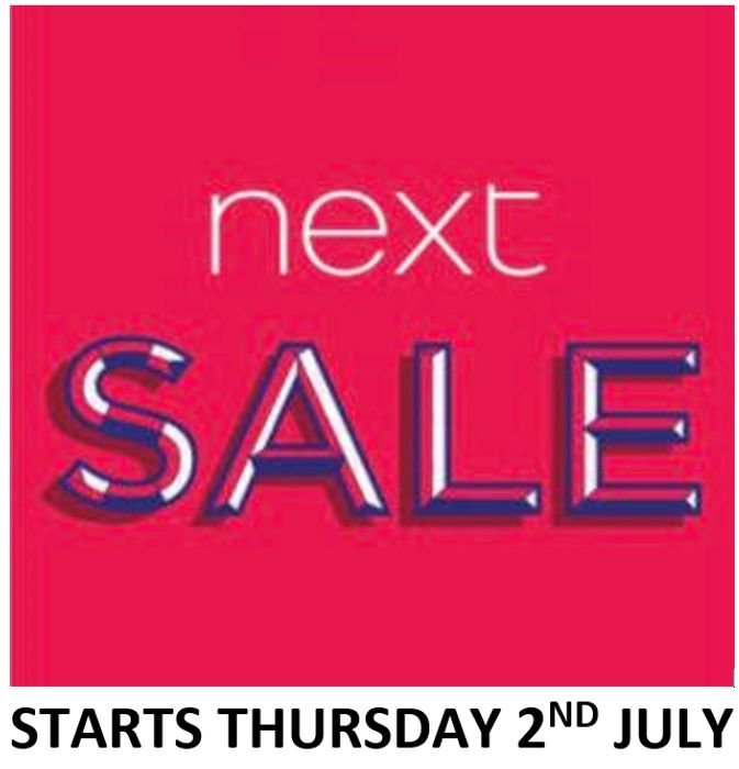 NEXT SALE - STARTS THURSDAY 2nd JULY 2020