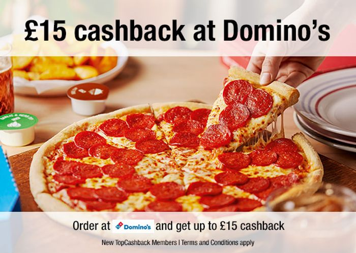 Free Pizza at Domino's up to £15 after Cashback