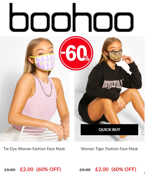 BOOHOO Fashion Face Masks - NOW FROM ONLY £2