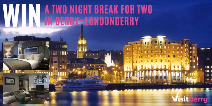 WIN a Break for Two in the Historic Walled City of Derry~Londonderry.