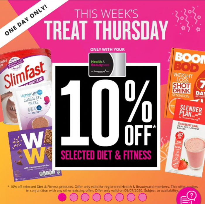 Treat Thursday! 10% off on Selected Diet & Fitness Superdrug