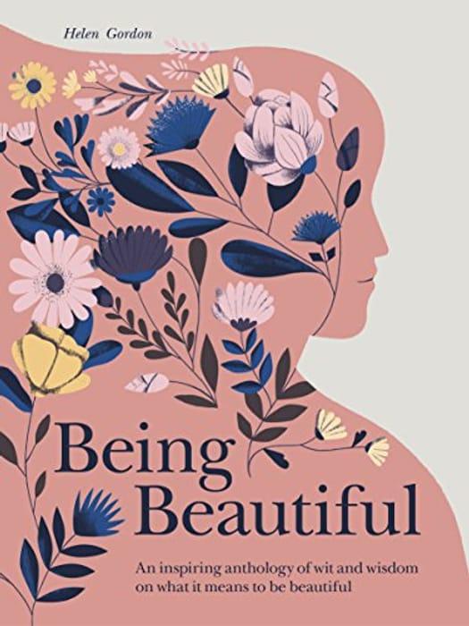 Being Beautiful Hardback Book
