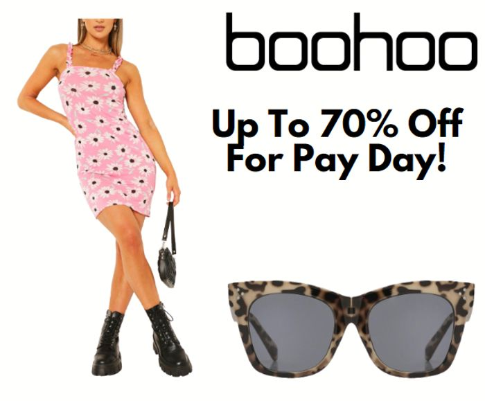 boohoo Up To 70% Off Pay Day Sale + £2.99 Next Day Delivery