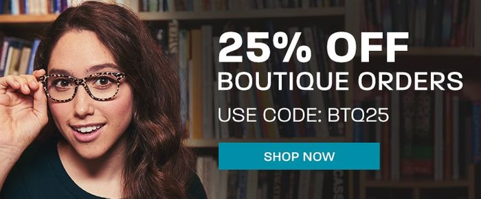 25% off Boutique Glasses
