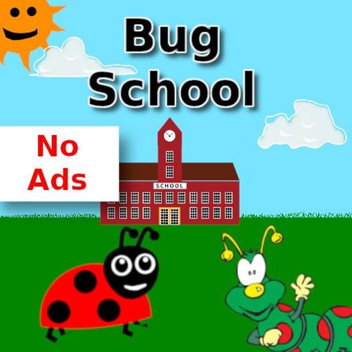 Bug School: Learn Kindergarten Skills - Android app (Temp Free, Was £2.79)