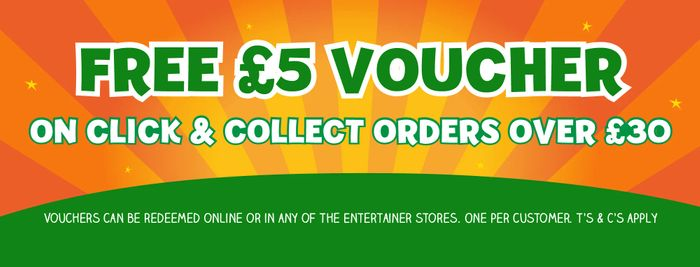 Free £5 Voucher on Click and Collect Orders over £30 at the Entertainer