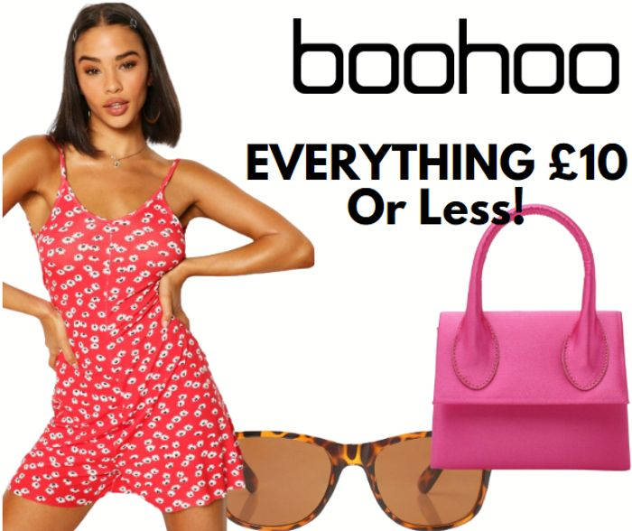 boohoo - Everything £10 Or Less!