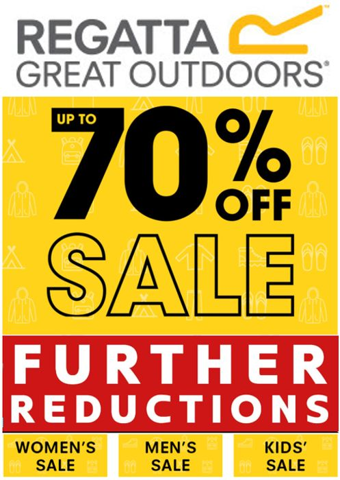 REGATTA SALE - Further Reductions - Up to 70% OFF NOW