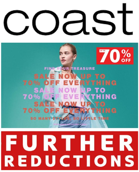 COAST SALE - Further Reductions - Now up to 70% OFF