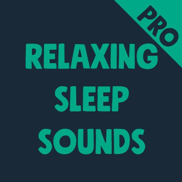 Relaxing Sleep Sounds - Usually £0.59
