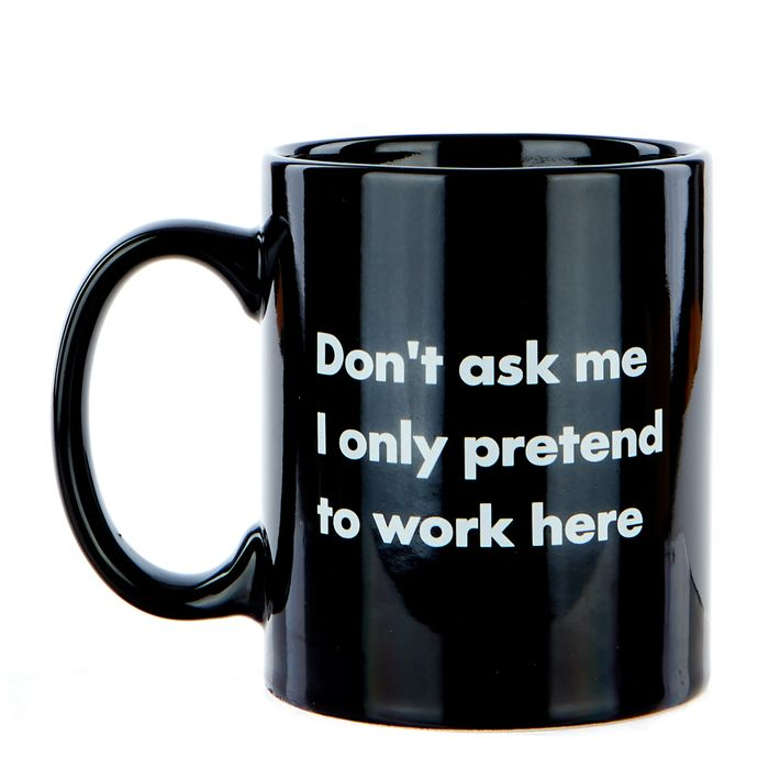 """Best Price! I Only Pretend to Work Here"""" Mug"""""""