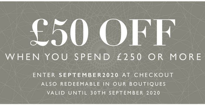 £50 off a Spend of £250 or More
