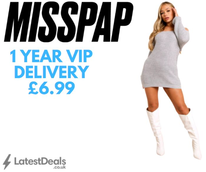 MISSPAP - 1 Year VIP Delivery £6.99 + 10% Extra Off Everything
