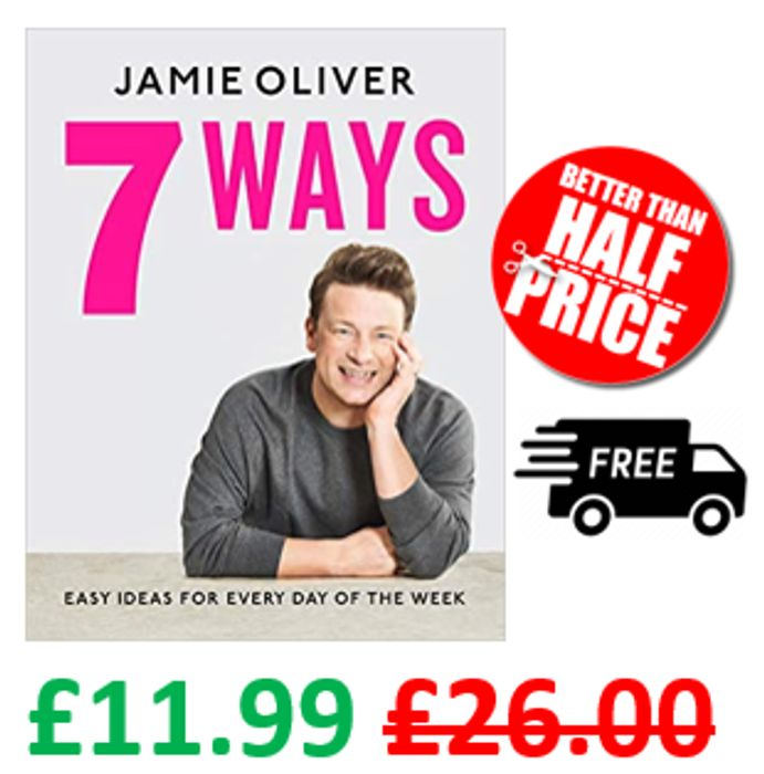CHEAP! Jamie Oliver - 7 Ways: Easy Ideas for Every Day of the Week