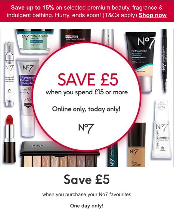 One Day Only - save £5 When You Spend £15 on Selected No7 - Online Only
