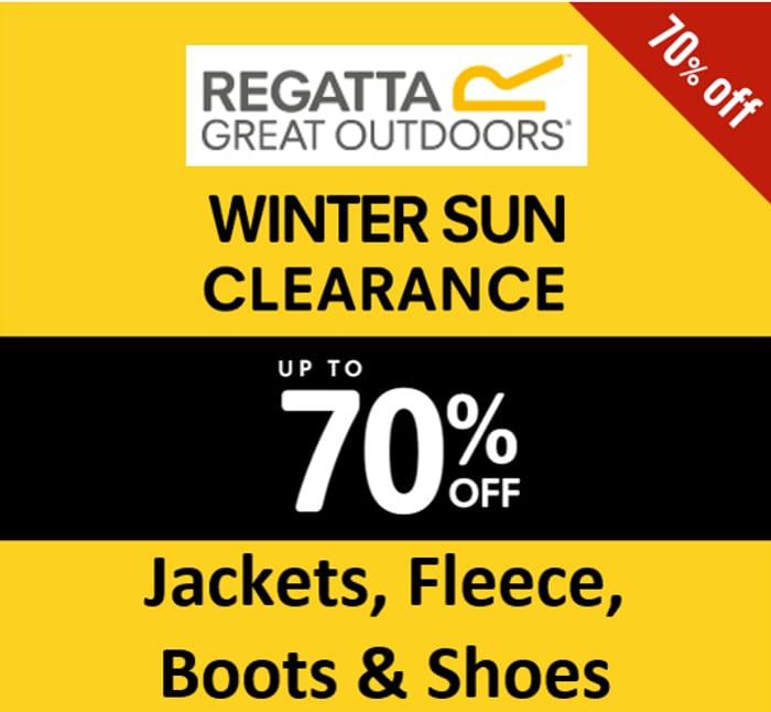 REGATTA CLEARANCE DEALS - up to 70% off Jackets, Coats, Fleece, Boots & Shoes